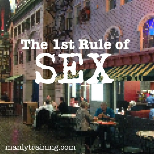 The 1st Rule of SEX