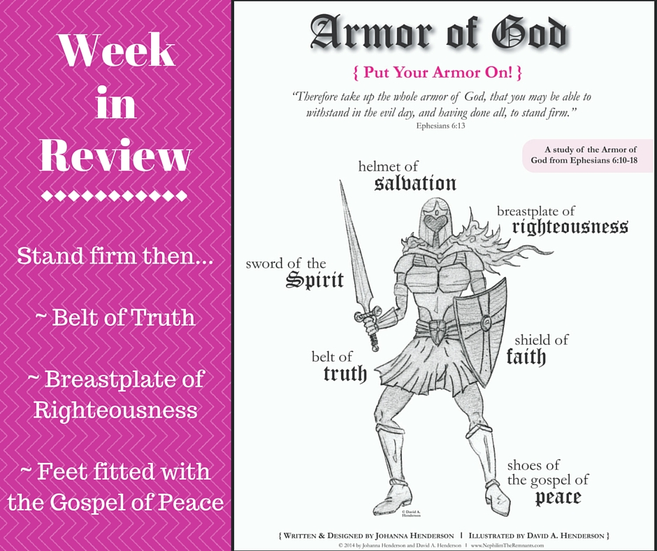 Armor of God - Week in Review