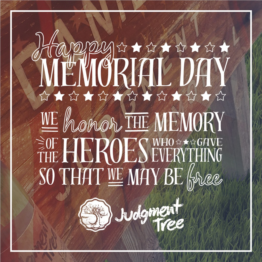 Judgment Tree | Memorial Day