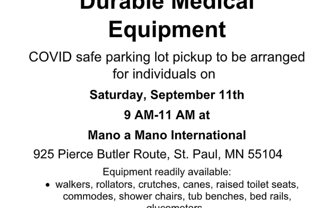 Durable Medical Equipment Giveaway on Saturday, September 11th