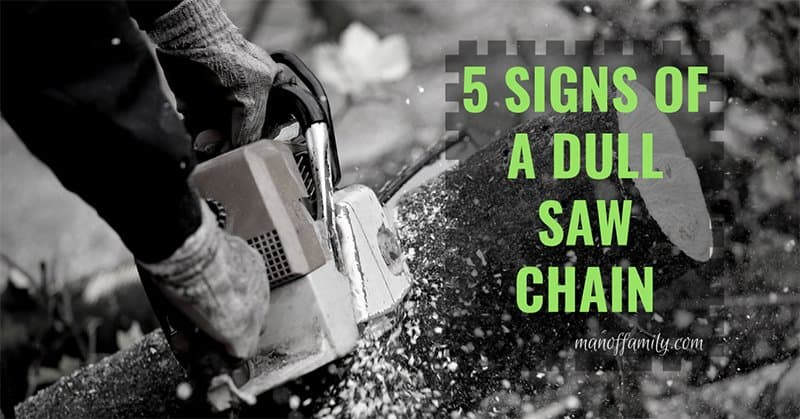 5-Signs-of-a-Dull-Saw-Chain