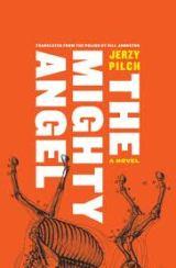 Mighty Angel, Jerzy Pilch