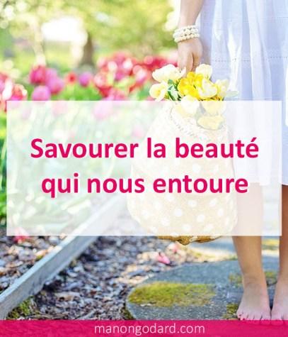 Savourer la beauté qui nous entoure