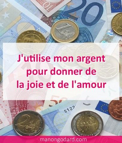 J'utilise mon argent pour donner de la joie et de l'amour