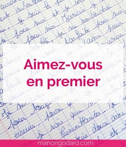 """""""Aimez-vous en premier"""" par Manon Godard"""