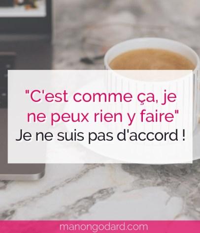 """Article """"C'est comme ça, je ne peux rien y faire"""" : je ne suis pas d'accord !"""" par Manon Godard"""