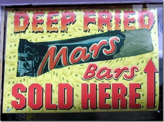 Deep fried Mars bar in Scotland sign