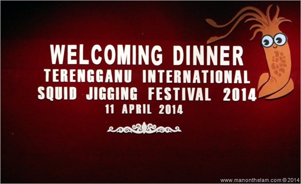 Terengganu International Squid Jigging Festival Welcome Dinner