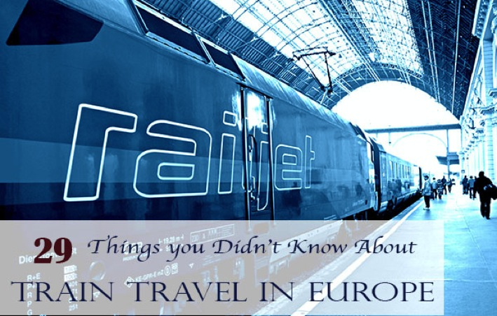 29 Things You Didn t Know about Train Travel in Europe Inside the Travel Lab Top 100 Travel Blog Posts of 2014