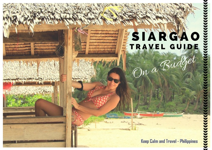 Siargao Philippines Surf and Beach Paradise Can Be Yours at 20$ a Day Keep Calm and Travel Top 100 Travel Blog Posts of 2014 by Social Shares
