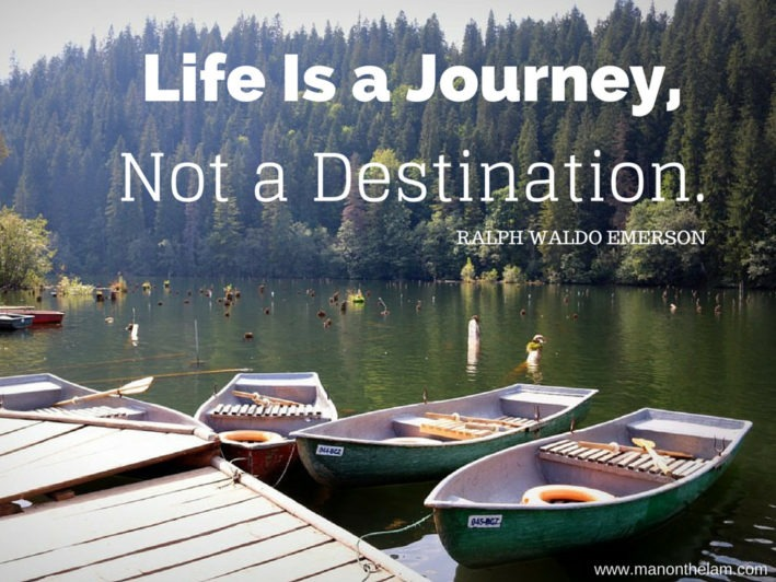 Life is a Journey, Not a Destination. Famous Fake Travel Quotes. Ralph Waldo Emerson