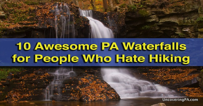 Man On The Lam Top 100 Travel Blog Posts of 2015 so far by social media shares  PA waterfalls for people hate hiking