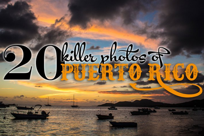 Man On The Lam Top 100 Travel Blog Posts of 2015 so far by social media shares  photos of puerto rico
