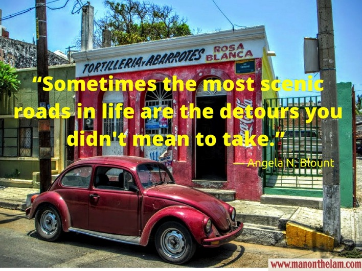 Best Road Trip Travel Quotes Sometimes the most scenic roads in life are the detours you didn t mean to take Angela N Blount