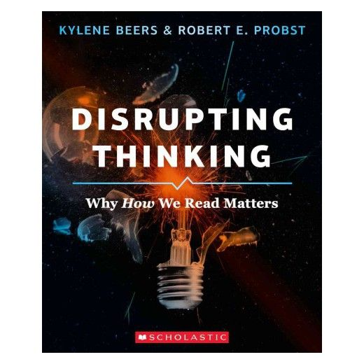 Disrupting Thinking: Why How We Read Matters – Book Review
