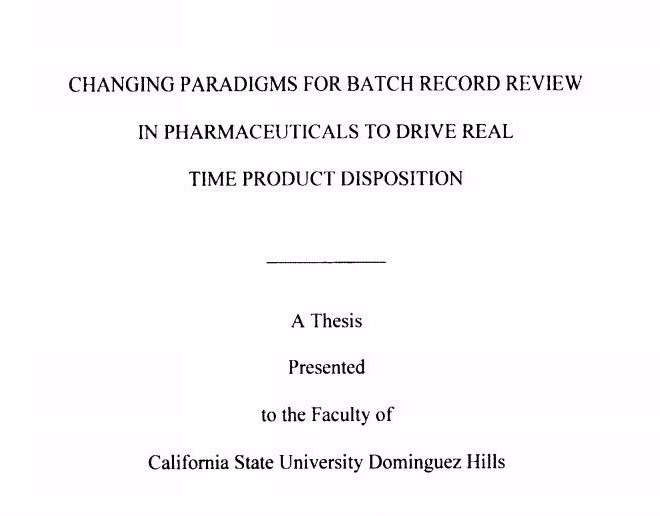 CHANGING PARADIGMS FOR BATCH RECORD REVIEW IN PHARMACEUTICALS TO DRIVE REAL TIME PRODUCT DISPOSITION – PDF Download