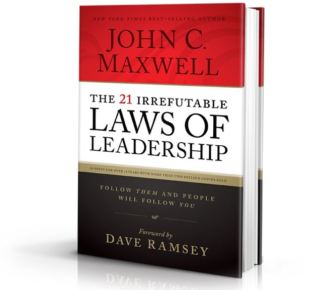 THE 21 IRREFUTABLE LAWS OF LEADERSHIP – BOOK RESUME