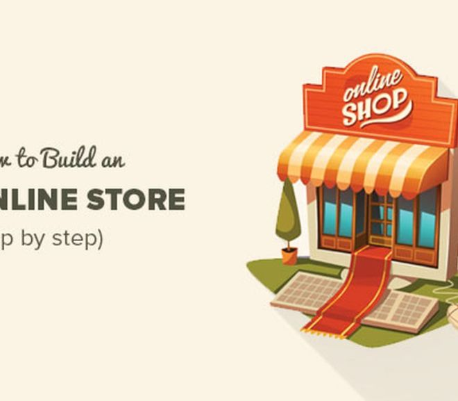 How to Start an Online Store in 2018 (Step by Step)