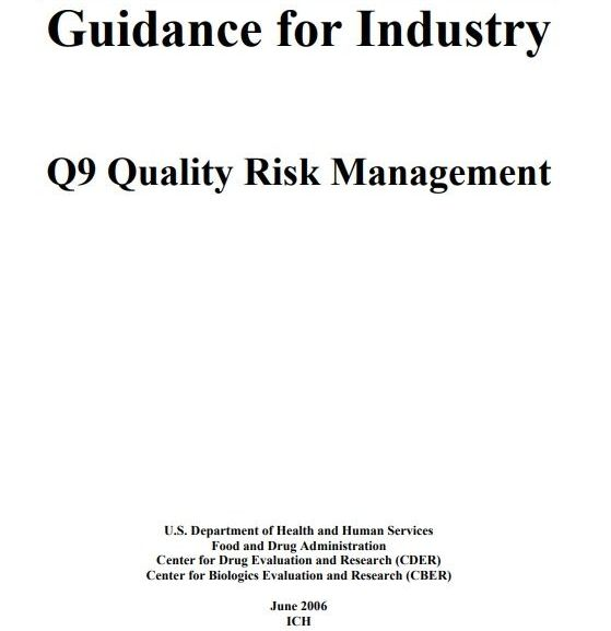Guidance for Industry : Q9 Quality Risk Management  – Free PDF Download