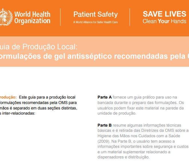 Formulações de gel antisséptico recomendadas pela OMS