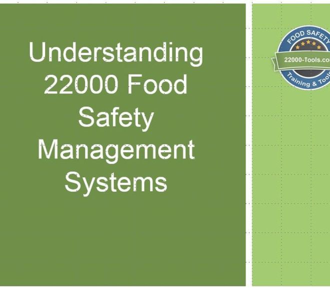 Understanding 22000 Food Safety Management Systems – Free Powerpoint file Download