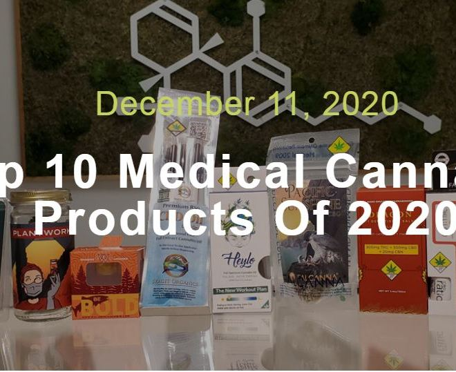 Top 10 Medical Cannabis Products Of 2020