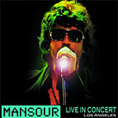 Mansour Live In Concert: Los Angeles