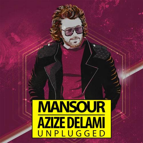 Mansour - Azize Delami (Unplugged)