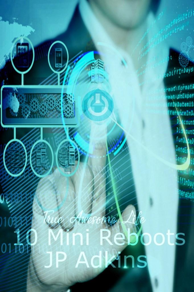10 Mini Reboots by JP Adkins