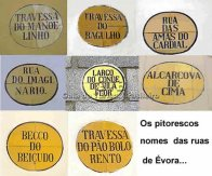 Ruelas com nomes curiosos, Évora, Portual