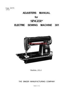 Singer 301  301A Sewing Machine Service Manual