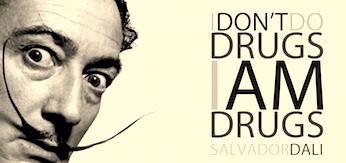 portrait dali et texte i don't do drugs