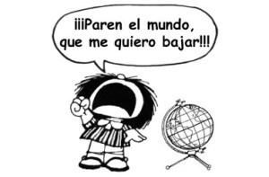 Paren el Mundo - Mafalda