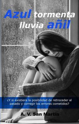 Azul tormente lluvia añil - A. V. San Martín