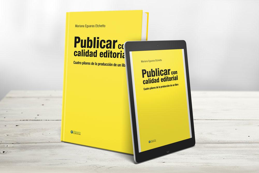publicar con calidad editorial mariana eguaras