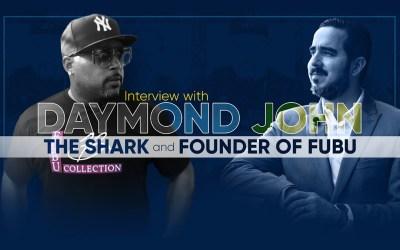 Interview with Daymond John, Founder of FUBU & Shark Tank Co-Host