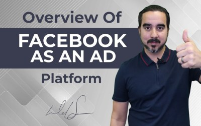Overview of Facebook as an Ad Platform