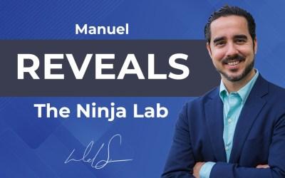 Manuel Reveals The Ninja Lab