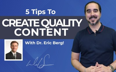 5 Tips To Create Quality Content With Dr. Eric Berg!