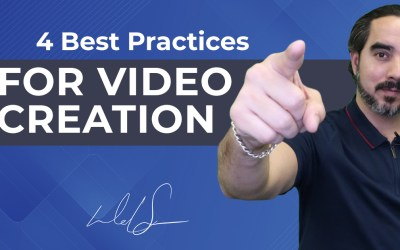4 Best Practices for Video Creation
