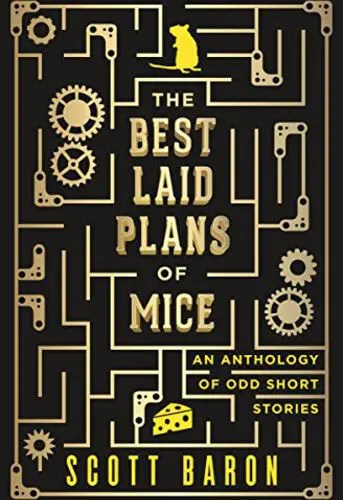 The Best Laid Plans of Mice by Scott Baron