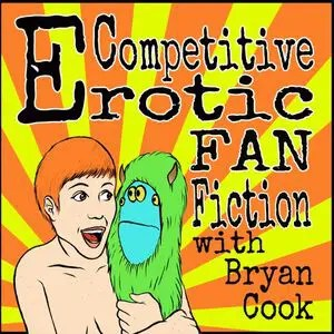 Podcast: Competitive Erotic Fan Fiction