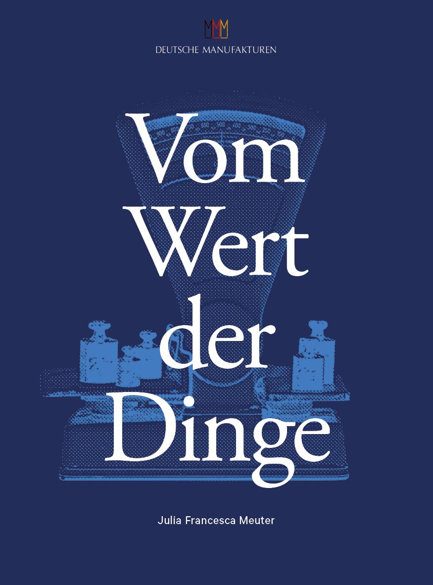 Manufakturen-Blog: Buchtitel 'Vom Wert der Dinge' (Grafik: Julia Francesca Meuter)
