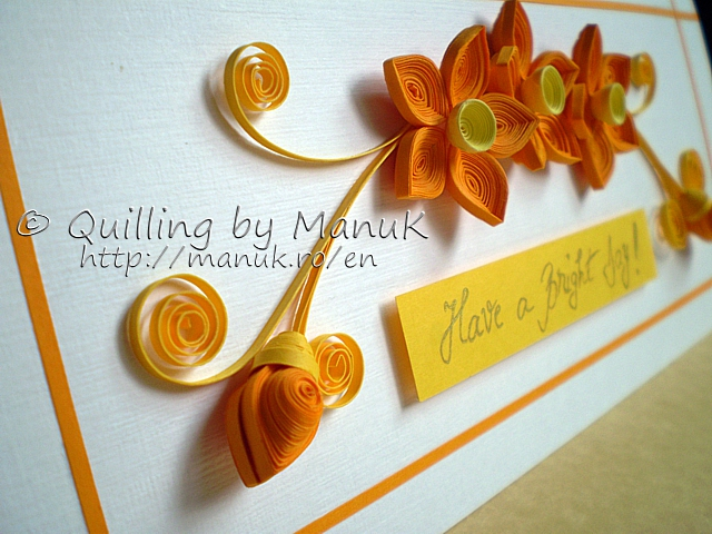 Have a Bright Day! – Quilled Greeting Card