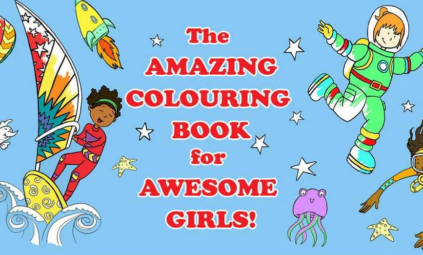 A Feminist Colouring Book To Help Little Girls Dream Big