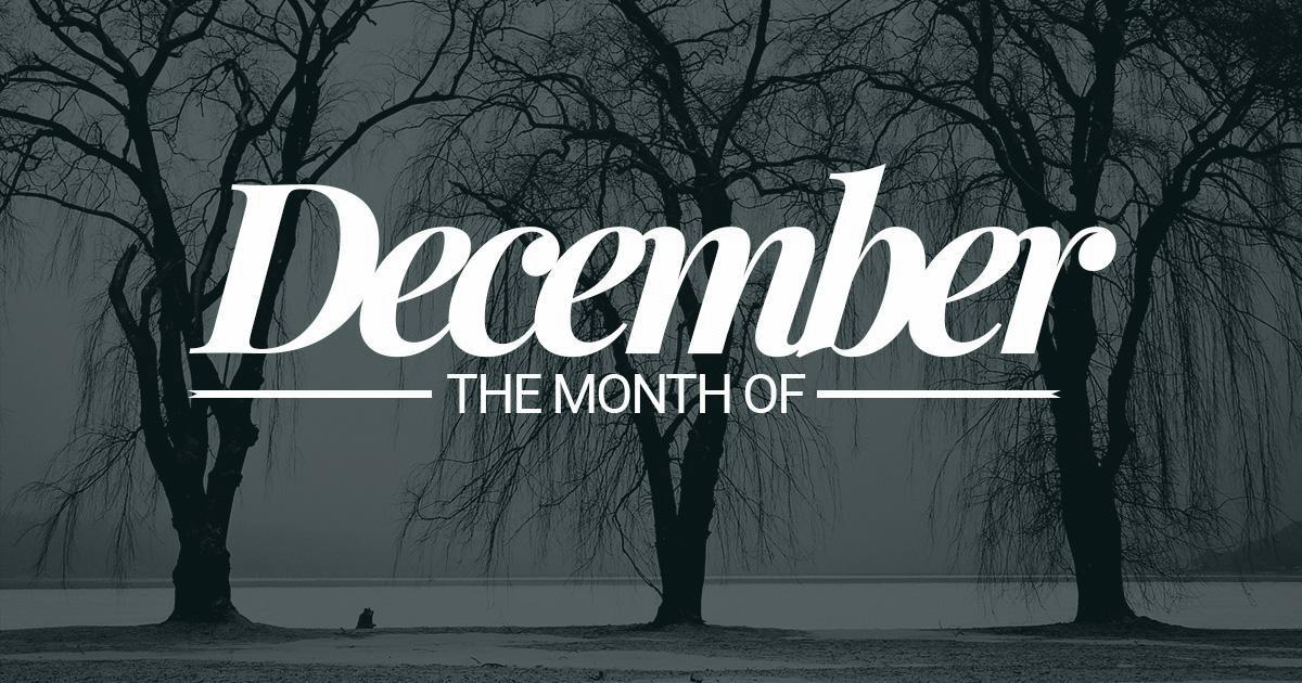 December, the most wonderful time of the year