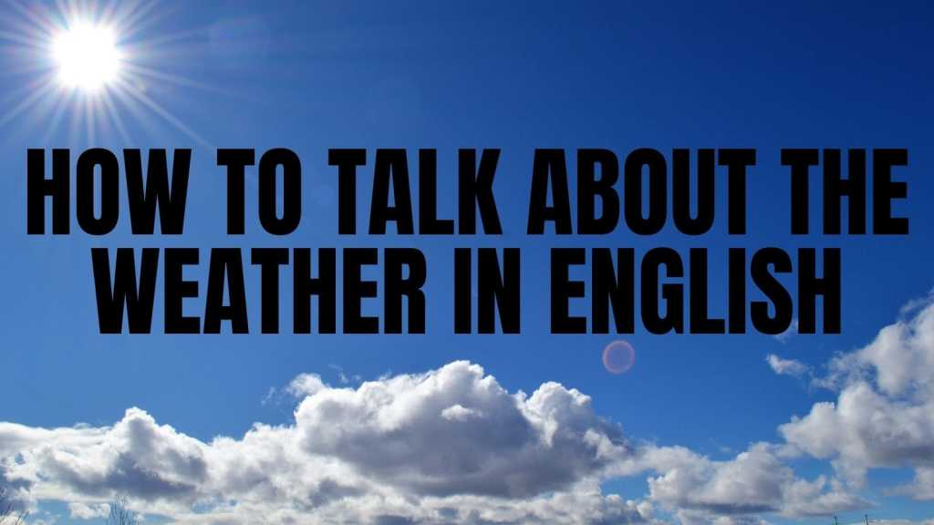 How to talk about the weather in English featured image