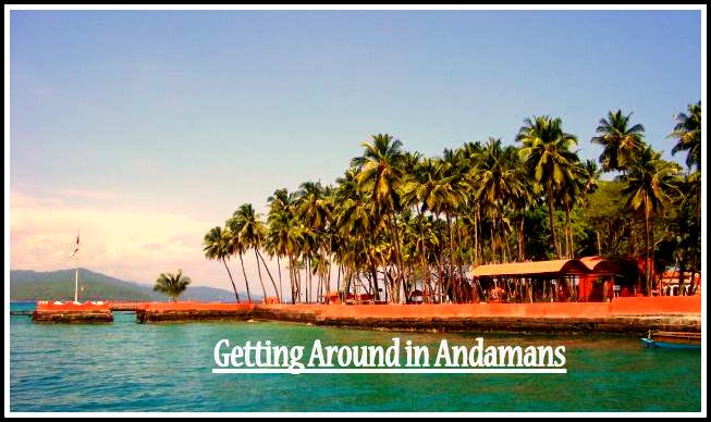 getting around in Andamans