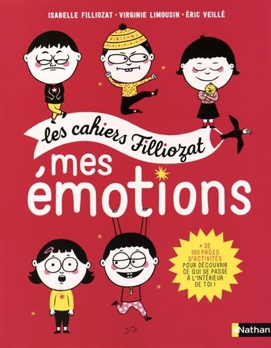 les cahiers filliozat mes émotions
