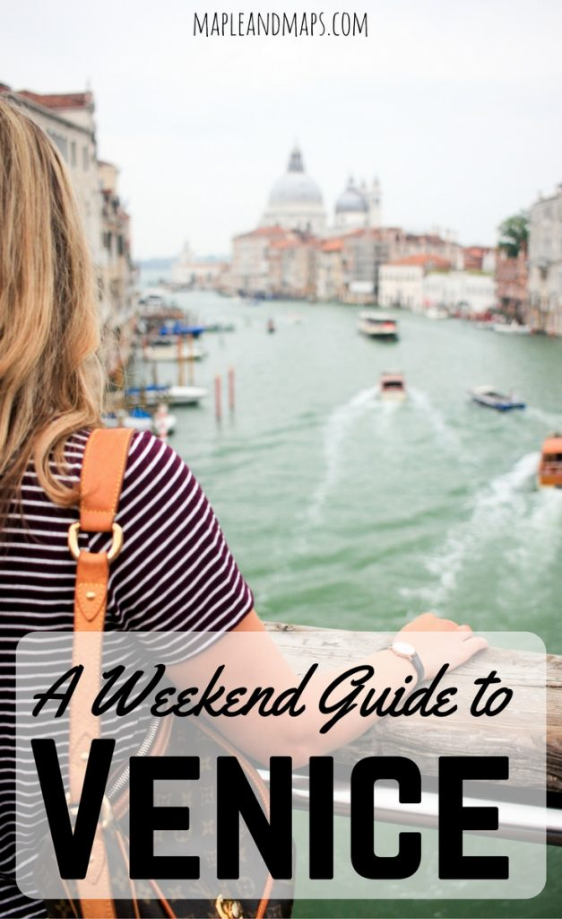 A Weekend Guide to Venice, Italy